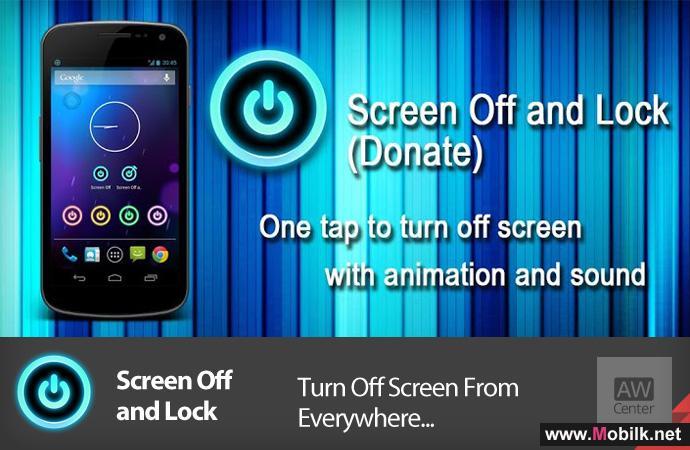 تطبيق لإغلاق شاشة أجهزة أندرويد بواسطة أيقونة